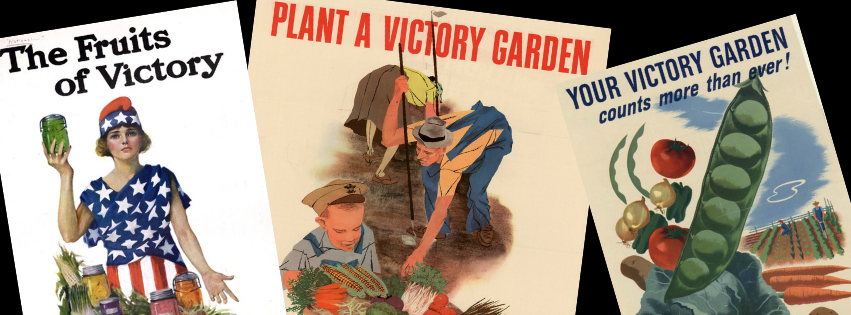Images of Victory Garden promotion posters from WWI and WWII
